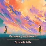 """– Álbum """"Del amor y sus caminos"""" (Descarga digital)"""